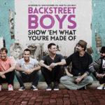 THE映画紹介『BACKSTREET BOYS: SHOW 'EM WHAT YOU'RE MADE OF』